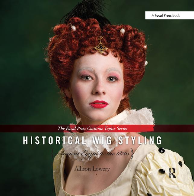 historical wig styling ancient egypt to the 1830s ebook